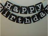 Happy Birthday Banner Black and White Happy Birthday Banner In Black and White Modern Birthday Boy