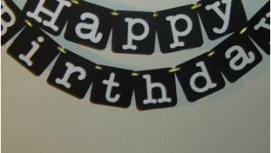 Happy Birthday Banner Black and White Happy Birthday Banner In Black and White Modern Birthday Boy