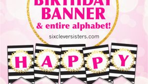 Happy Birthday Banner Design Diy Free Printable Happy Birthday Banner and Alphabet Six