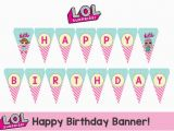 Happy Birthday Banner Download L O L Surprise Happy Birthday Banner Instant Download
