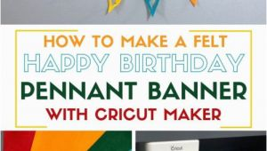 Happy Birthday Banner Editor How to Make A Felt Happy Birthday Pennant Banner with