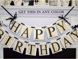 Happy Birthday Banner for Adults 17 Best Ideas About Birthday Decorations Adult On