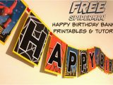 Happy Birthday Banner Free Printables Diy Superhero Birthday Party Batman Spiderman Captain