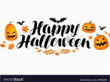 Happy Birthday Banner Halloween Happy Halloween Banner Handwritten Lettering Vector Image