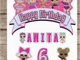 Happy Birthday Banner Lol Lol Surprise Cake topper Lol Surprise Birthday Lol
