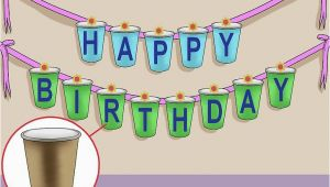 Happy Birthday Banner Making 5 Ways to Make A Birthday Banner Wikihow