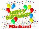 Happy Birthday Banner Michaels Happy Birthday Michael Images Happy Birthday Michael