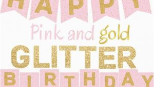Happy Birthday Banner Pink and Silver Pink and Gold Glitter Happy Birthday Banner Printable