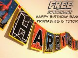 Happy Birthday Banner Printable Spiderman How to Make A Spiderman Superhero Happy Birthday Banner