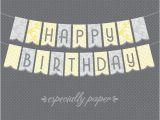 Happy Birthday Banner Printable Yellow Yellow Gray Printable Birthday Banner Delilah 39 S 1st