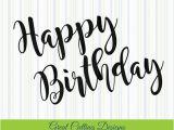 Happy Birthday Banner Svg Free Happy Birthday Svg Cut File Svg Dxf Cut File Birthday Dxf