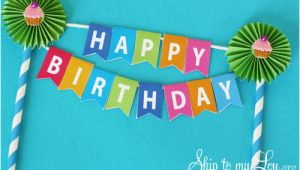 Happy Birthday Banner Template for Cake How to Make Party Supplies
