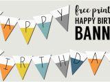 Happy Birthday Banner to Print Free Printable Happy Birthday Banner Paper Trail Design