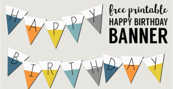 Happy Birthday Banner to Print Free Printable Happy Birthday Banner Paper Trail Design