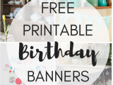 Happy Birthday Banners for Facebook Free Printable Birthday Banners the Girl Creative