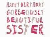 Happy Birthday Beautiful Sister Quotes Birthday Quotes for Sister Funny Image Quotes at Relatably Com