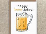 Happy Birthday Beer Cards Happy Beerthday Beer Card Beer Birthday Card Birthday