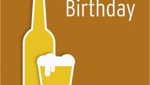Happy Birthday Beer Cards Happy Birthday Beer Quotes Quotesgram