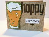 Happy Birthday Beer Cards Hoppy Birthday Happy Birthday Beer Glass Card by