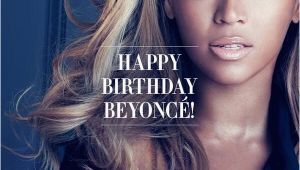 Happy Birthday Beyonce Quotes Beyonce Birthday Quotes Quotesgram