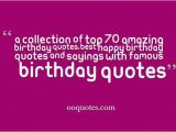 Happy Birthday Brainy Quotes Famous Birthday Quotes Quotesgram