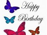 Happy Birthday butterfly Quotes Birthday butterflies Happy Birthday Pinterest