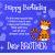 Happy Birthday Card for A Brother Happy Birthday My Brothers with Wallpapers Images Hd top