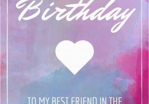 Happy Birthday Card To My Best Friend 150 Ways Say Funny
