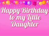 Happy Birthday Card to My Daughter 52 Cute Daughter Birthday Wishes Stock Golfian Com