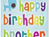 Happy Birthday Cards for A Brother Happy Birthday Brother 100 Brother 39 S Birthday Wishes
