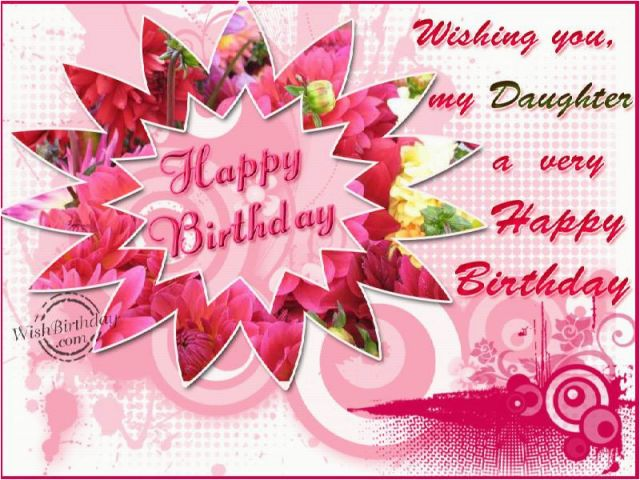 Happy Birthday Cards For A Daughter Wishes