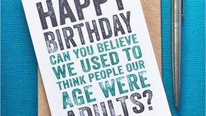 Happy Birthday Cards for Adults Happy Birthday Adults at Our Age Card by Do You Punctuate
