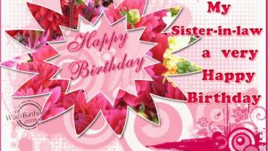 Happy Birthday Cards for Sister In Law Happy Birthday Sister In Law Quotes Quotesgram