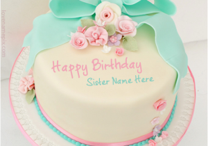 Happy Birthday Cards For Sister With Name Cute Wishes Cake Sisters Generator