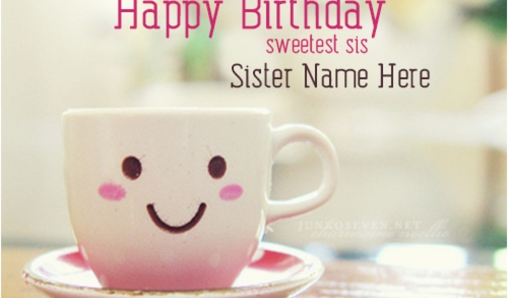 Download By SizeHandphone Tablet Desktop Original Size Back To Happy Birthday Cards For Sister With Name