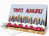 Happy Birthday Cards In Italian Tanti Auguri Italian Birthday Card 379621