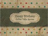 Happy Birthday Coffee Quotes Items Similar to Happy Birthday Coffee Table Quotes Green