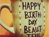 Happy Birthday Coffee Quotes Mug Cup Coffee Mug Coffee Cup Hand Painted Funny Mug Quote