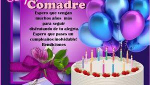 Happy Birthday Comadre Quotes Comadre Iiiii Feliz Cumpleanos Iiiii Cumpleanos