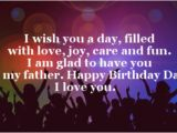 Happy Birthday Dad I Love You Quotes 40 Happy Birthday Dad Quotes and Wishes Wishesgreeting