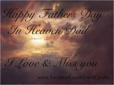 Happy Birthday Dad Miss You Quotes Happy Fathers Day In Heaven