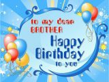 Happy Birthday Dear Brother Quotes Birthday Wishes for Brother Pictures Images Graphics