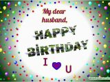 Happy Birthday Dear Husband Quotes Beautiful Happy Birthday Cards for Husband From Wife
