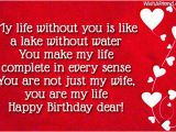 Happy Birthday Dear Wife Quotes You Make My Life Complete Quotes Quotesgram