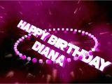 Happy Birthday Diana Quotes Happy Birthday Diana Youtube