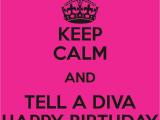 Happy Birthday Diva Quotes for A Birthday Diva Quotes Quotesgram