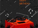 Happy Birthday Dj Card Happy Birthday Greeting Card Anniversary Vector Stock