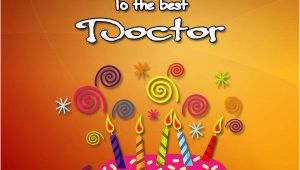 Happy Birthday Doctor Quotes top 100 Birthday Wishes for Doctors Occasions Messages