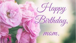 Happy Birthday Flowers for Mom Happy Birthday Images that Make An Impression