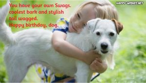 Happy Birthday for Dogs Quotes Happy Birthday Wishes for Dog Quotes Images Memes